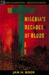 Nigeria's Decades of Blood Jan H. Boer