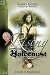 Rising From the Holocaust Fanny Goose / Believe Books