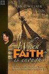 When Faith Is Enough Fern Willner / Believe Books