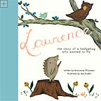 Lawrence, The Story of a Hedgehog Who Wanted to Fly Maryanne Wainman