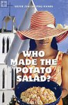 Who Made The Potato Salad? Sister Zeni Helping-Hands
