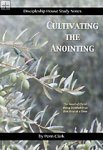 Cultivating the Anointing Penn Clark