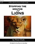 Stopping the Mouths of Lions Penn Clark