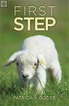 First Step Patricia Y. Dozier
