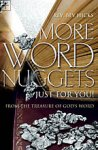 More Word Nuggets Just For You! Rev. Bev Hicks