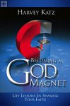Becoming A God Magnet Harvey Katz / Believe Books
