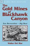 The Gold Mines of Blackhawk CanyonWalter Del Mar