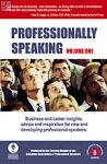 Professionally Speaking Volume One CAPS, Cdn. Assn. of Professional Speakers