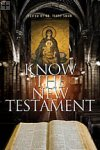 Know the New Testament Dr. Terry Swan (editor)