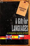 A Gift for Languages Bibiana Gold