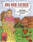 One Our Father: Adult Colouring Book Sophie (Hajdu Hnatiuk) Fogg