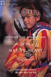 The Fervour and Frustration of the Native Heart brant joseph maracle, Ah-Reh-Wih-Yos-Tah
