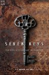 Seven Keys to Effective Lay Ministry Thomas L. Driver, Phd, DMin