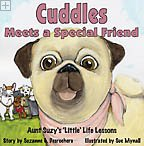 Cuddles Meets A Special Friend Suzanne G. Desrochers