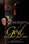 God Will Not Fail You Samuel Doctorian, Elizabeth Stalcup / Believe Books