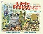 Little Froggy Explores the Big World  David Kitz