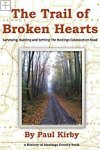 The Trail of Broken Hearts Paul Kirby / Kirby Books