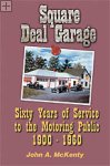 Square Deal Garage John A. McKenty
