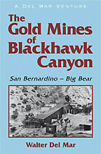 The Gold Mines of Blackhawk Canyon<BR><i>Walter Del Mar</i>