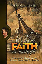 When Faith Is Enough Fern Willner / Believe Books - Click Image to Close