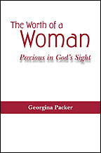 The Worth of a Woman<BR><i> Georgina Packer</i>