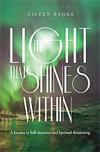 The Light That Shines Within<BR><i> Eileen Baggs</i>
