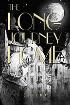 The Long Journey Home<BR><i> Corina  Coreen Sereda Brown</i>