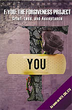 F-You: The Forgiveness Project: Grief, Loss and Acceptance<BR><i> Tara Muldoon</i>