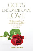 God�s Unconditional Love<BR><i> Yvonne P. Fleming</i>
