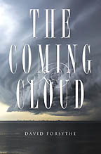 The Coming Cloud<BR><i> David C. Forsythe</i>