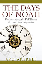 The Days of Noah<BR><i> Ayo Akerele</i>