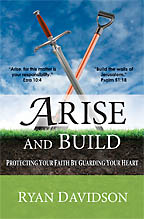 Arise and Build<BR><i> Ryan Davidson</i>