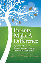 Parents Make A Difference<BR><i> Josie Pittiglio-Vivona</i>