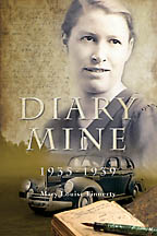 Diary Mine<BR><i> Mary Louise Finnerty</i>