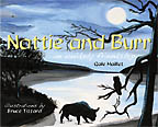Nattie and Burr�An Unlikely Friendship<BR><i> Gale Maillet</i>