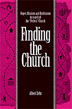 Finding The Church<BR><i> Albert Zehr</i>