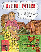 One Our Father: Adult Colouring Book <BR><i> Sophie (Hajdu Hnatiuk) Fogg</i>