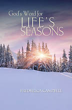 God's Word for Life's Seasons<BR><i> Frederica Campbell</i>
