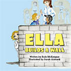 Ella Builds a Wall Ruth McKeague, illustrated by Sarah Alsharifi - Click Image to Close