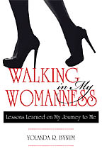 Walking in My Womanness Yolanda R. Bynum - Click Image to Close