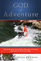 God of Adventure Bruce Dunning - Click Image to Close