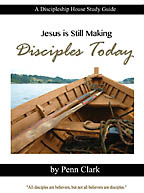 Making Disciples Today Penn Clark - Click Image to Close