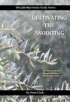 Cultivating the Anointing Penn Clark - Click Image to Close